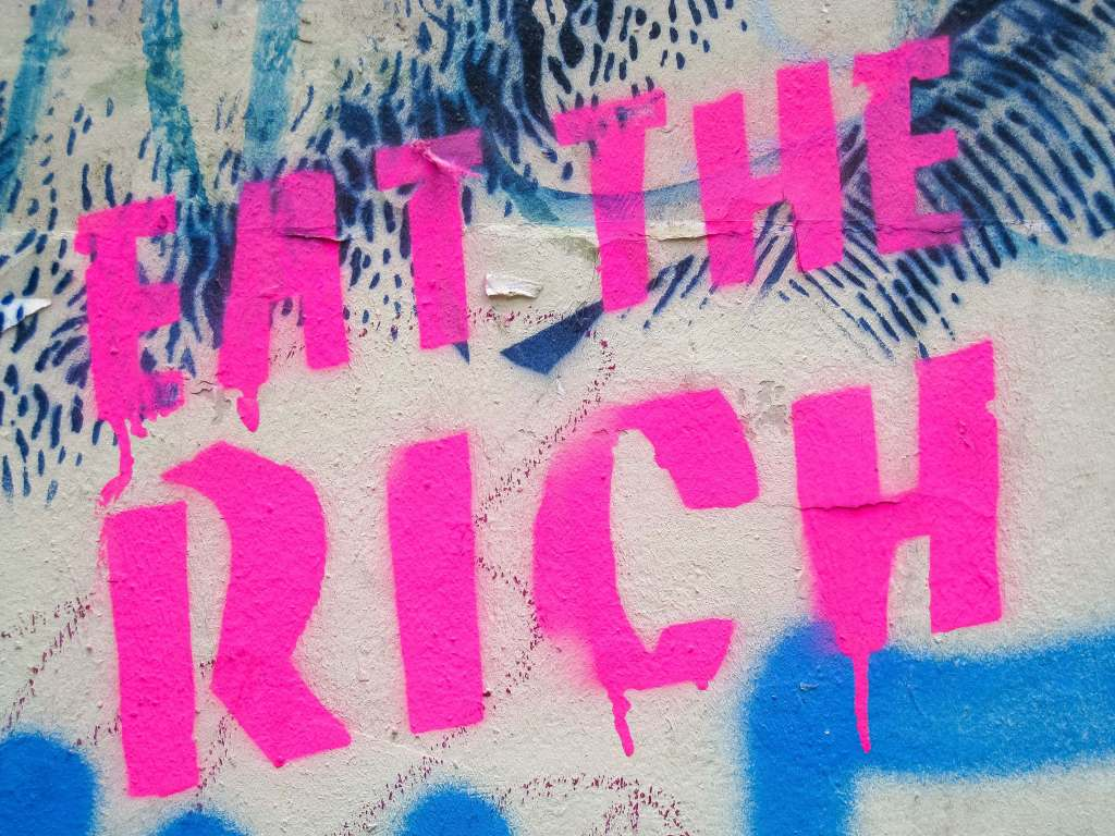 Eat the rich, a rallying cry made popular by many artists such as Aerosmith, is a phrase that expresses anti rich and wealth & income inequality in the country.